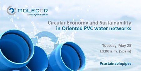Webinar: Circular Economy and Sustainability in Oriented PVC Water Networks